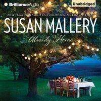Already Home - Susan Mallery - audiobook