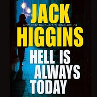 Hell Is Always Today - Jack Higgins - audiobook