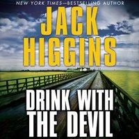 Drink With the Devil - Jack Higgins - audiobook