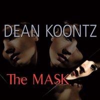 Mask - Dean Koontz - audiobook