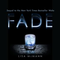 Fade - Lisa McMann - audiobook