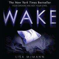 Wake - Lisa McMann - audiobook
