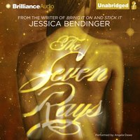 Seven Rays - Jessica Bendinger - audiobook