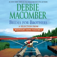 Brides for Brothers: A Selection from Midnight Sons Volume 1 - Debbie Macomber - audiobook
