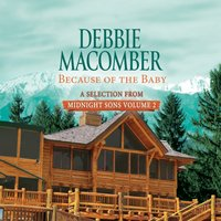 Because of the Baby: A Selection from Midnight Sons Volume 2 - Debbie Macomber - audiobook