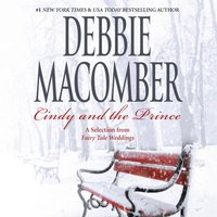 Cindy and the Prince: A Selection from Fairy Tale Weddings - Debbie Macomber - audiobook