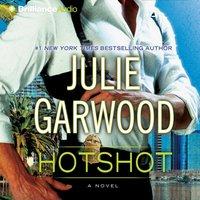 Hotshot - Julie Garwood - audiobook