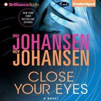 Close Your Eyes - Iris Johansen - audiobook
