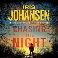 Chasing the Night - Iris Johansen - audiobook