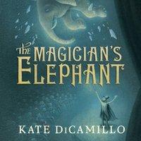 Magician's Elephant - Kate DiCamillo - audiobook