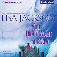 You Don't Want to Know - Lisa Jackson - audiobook