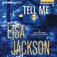 Tell Me - Lisa Jackson - audiobook