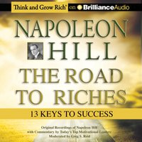 Napoleon Hill - The Road to Riches - Napoleon Hill - audiobook