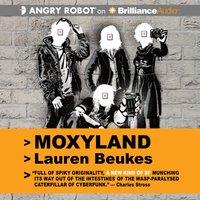 Moxyland - Lauren Beukes - audiobook