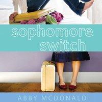 Sophomore Switch - Abby McDonald - audiobook