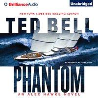 Phantom - Ted Bell - audiobook