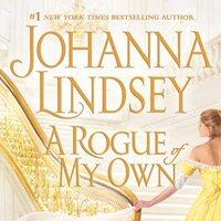 Rogue of My Own - Johanna Lindsey - audiobook