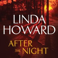 After the Night - Linda Howard - audiobook