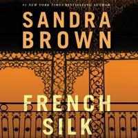 French Silk - Sandra Brown - audiobook