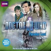 Doctor Who: Paradox Lost - George Mann - audiobook