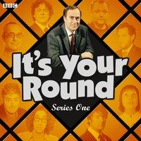 It's Your Round (Episode 6, Series 1) - Angus Deayton - audiobook