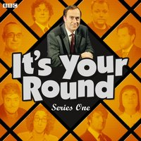 It's Your Round (Episode 4, Series 1) - Angus Deayton - audiobook