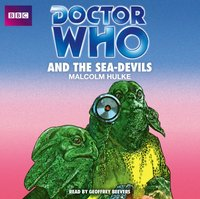 Doctor Who and the Sea-Devils - Malcolm Hulke - audiobook