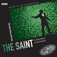 Saint, The: Saint Closes the Case (BBC Radio Crimes) - Leslie Charteris - audiobook