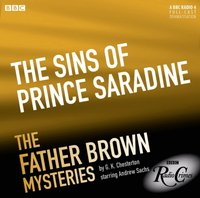 Father Brown: The Sins of Prince Saradine (Episode 7, Series 1) - G.K. Chesterton - audiobook