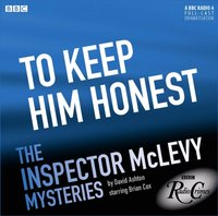 McLevy: To Keep Him Honest  (Episode 1, Series 5) - David Ashton - audiobook