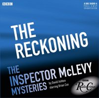 McLevy: The Reckoning (Episode 4, Series 5) - David Ashton - audiobook