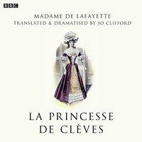 Princesse De Cleves (BBC Radio 3 Drama On 3) - Madame de Lafayette - audiobook