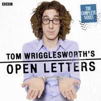 Tom Wrigglesworth's Open Letters: Utility Companies  (Episode 2, Series 1) - Tom Wrigglesworth - audiobook