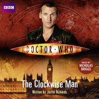 Doctor Who: The Clockwise Man - Justin Richards - audiobook