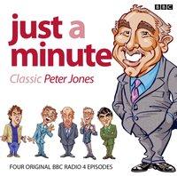 Just A Minute: Peter Jones Classics - Ian Messiter - audiobook