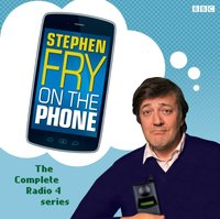 Stephen Fry on the Phone (Complete Series) - Stephen Fry - audiobook