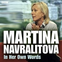 Martina Navratilova In Her Own Words - Opracowanie zbiorowe - audiobook