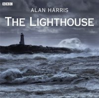 Lighthouse, The (Afternoon Play) - Alan Harris - audiobook