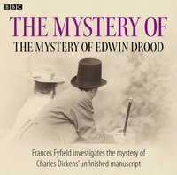 Mystery of the Mystery of Edwin Drood, The - Frances Fyfield - audiobook