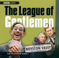 League of Gentlemen, The: TV Series 3 - Jeremy Dyson - audiobook