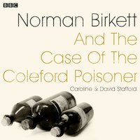 Norman Birkett and the Case of the Coleford Poisoner - Caroline Stafford - audiobook