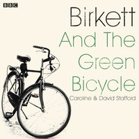 Birkett And The Green Bicycle - Caroline Stafford - audiobook