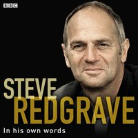 Steve Redgrave In His Own Words