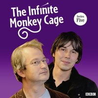Infinite Monkey Cage, The (Complete, Series 5) - Brian Cox - audiobook