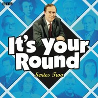 It's Your Round: Complete Series 2 - Angus Deayton - audiobook