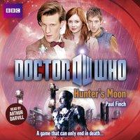 Doctor Who: Hunters Moon - Paul Finch - audiobook
