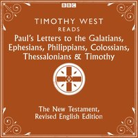 Paul's Letters to the Galatians, Ephesians, Phillippians, Colossians, Thessalonians & Timothy - Opracowanie zbiorowe - audiobook