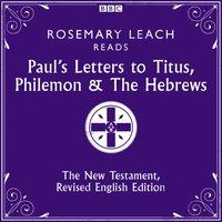 Paul's Letters to Titus, Philemon & The Hebrews - Opracowanie zbiorowe - audiobook