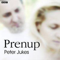 Prenup - Peter Jukes - audiobook