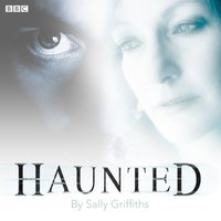 Haunted - Sally Griffiths - audiobook
